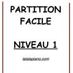 Partition Facile Niveau 1